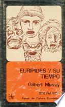 Eurípides y su tiempo