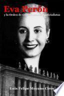 Eva PerÑn y la Orden de Constructores Justicialistas