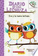 Eva y la Nueva Lechuza = Eva and the New Owl