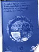Evaluación a programas de asistencia al retorno voluntario y propuestas de reintegración económica para Bolivia