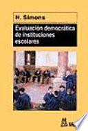 Evaluación democrática de instituciones escolares