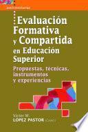 Evaluación formativa y compartida en Educación Superior