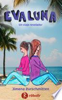 EvaLuna. Un viaje revelador