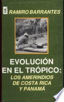 Evolución en el trópico