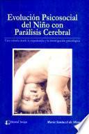 Evolución psicosocial del niño con parálisis cerebral