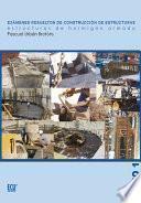 Exámenes resueltos de construcción de estructuras. Estructuras de hormigón armado. Tomo I