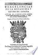Excelencias de la monarchia y regno de España
