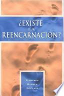 Existe la reencarnación?