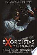 Exorcistas y Demonios