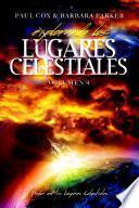 Explorando los Lugares Celestiales - Volumen 4: Poder en los Lugares Celestiales