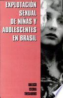 Explotación Sexual de Niñas y Adolescentes en Brasil