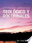 Exponiendo Conceptos Teológico y Doctrinales