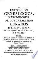 Exposicion genealogica y cronologica de los caballeros Curados de Lucena