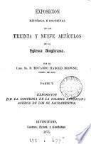 Exposición histórica y doctrinal, de los treinta y nueve Artículos de la Iglesia anglicana, tr. por J.B. Cabrera