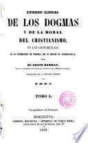 Exposición razonada de los dogmas y de la moral del cristianismo