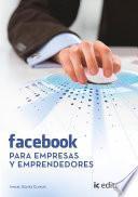 Facebook para empresas y emprendedores.