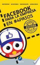 Facebook para la empresa en #4Pasos