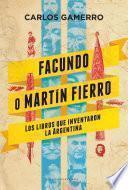 Facundo o Martín Fierro