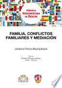 Familia, conflictos familiares y mediación