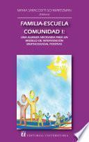 Familia-escuela-comunidad I: