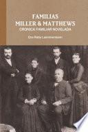 FAMILIAS MILLER & MATTHEWS - CRONICA FAMILIAR NOVELADA