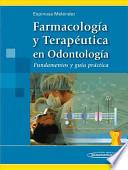 Farmacologia Y Terapeutica En Odontologia / Pharmacology and Therapeutics in Dentistry