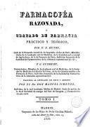 Farmacopéa razonada, ó, Tratado de farmacia práctico y teórico, 1
