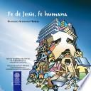 Fe de Jesús, Fe Humana