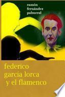 Federico García Lorca y el Flamenco