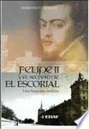 Felipe II y el secreto del Escorial