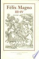 Félix Magno: Libros III-IV