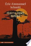 Félix y la fuente invisible (AdN)