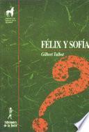 Félix y Sofía