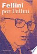 Fellini por Fellini