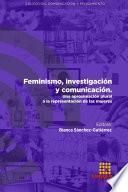 Feminismo, investigación y comunicación. Una aproximación plural a la representación de las mujeres