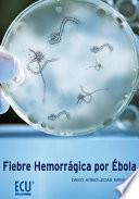 Fiebre hemorrágica por Ébola