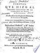 Fiestas, Qve Hizo El Insigne Collegio De La Compania De Iesvs De Salamanca, A la Beatificacion del glorioso Patriarcha S. Ignacio de Loyola (etc.)