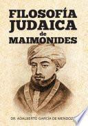 FILOSOFÍA JUDAICA DE MAIMONIDES