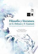 Filosofía y literatura en G. Deleuze y F. Guattari: Nueva perspectiva de lectura de la novela latinoamericana