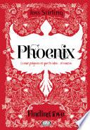 Finding love. Phoenix