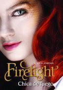 Firelight - Chica de fuego