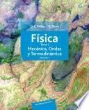 Física. Tomo I. Mecánica, ondas y termodinámica. Volumen 1