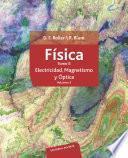 Física. Tomo II. Electricidad, magnetismo y óptica. Volumen 2