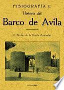 Fisiografía e historia del Barco de Ávila
