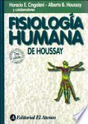 Fisiologia humana de Houssay/ Human Physiology of Houssay