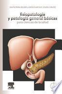 Fisiopatología y patología general básicas para ciencias de la salud + Studentconsult en español