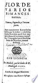 Flor de varios romances nuevos ... agora nueuamente recopilados ... y anadidos muchos romances ... y corr. por Pedro de Monayo