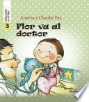 Flor va al doctor - Educando a mi hijo 3
