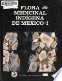 Flora medicinal indígena de México: Norte