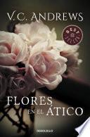 Flores en el ático (Saga Dollanganger 1)